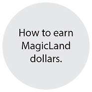 how to earn magicland dollars circle.png