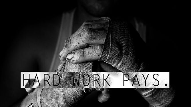 Hard Work Pays.jpg