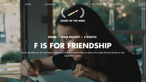 F is for Friendship   Online Premiere on 'Short of the Week'
