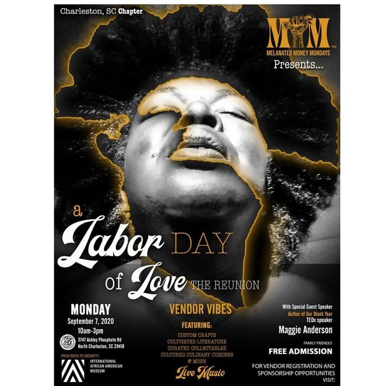 "Labor ""Of Love"" Day - Melanated Money Mondays Black Family Reunion"