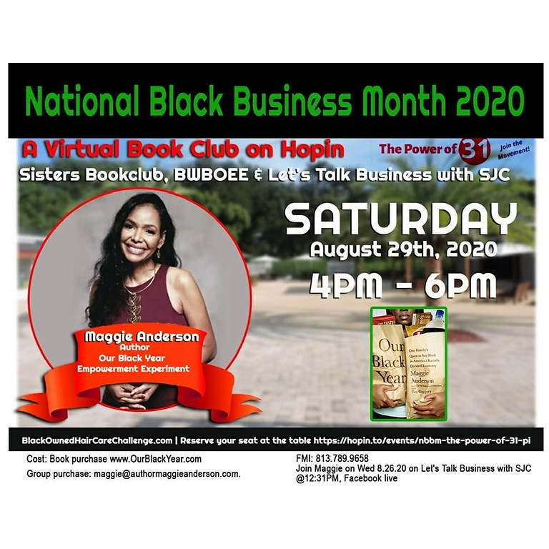 """National Black Business Month """"Our Black Year"""" Book Signing with Maggie Anderson"""