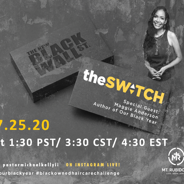 The Switch! Faith Over Fear Weekend.Maggie Inspires Lifelong Commitments to Buy Black.