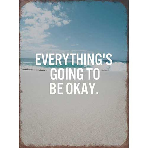Going to be okay