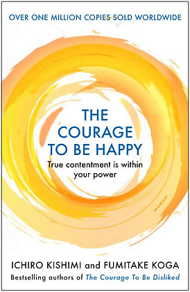 The Courage to be Happy (HB)