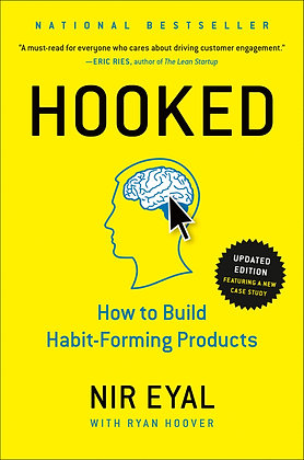 Hooked: How to Build Habit-Forming Products (HB)