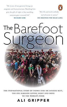 The Barefoot Surgeon: The inspirational story of Dr.Sanduk Ruit