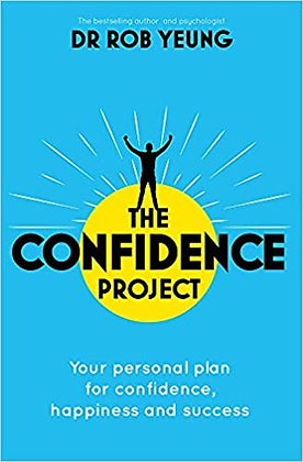 The Confidence Project: Your Plan for Personal Growth, Happiness and Success