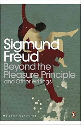 Modern Classics Beyond the Pleasure Principle: And Other Writings