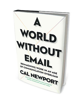 A World Without Email