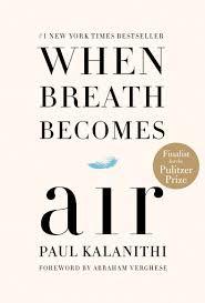 When Breath Becomes Air ( HB )