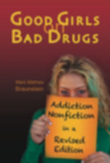 book cover of Good Girls on Bad Drugs