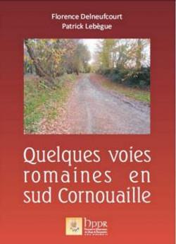 """""""Quelques voies romaines..."""""""