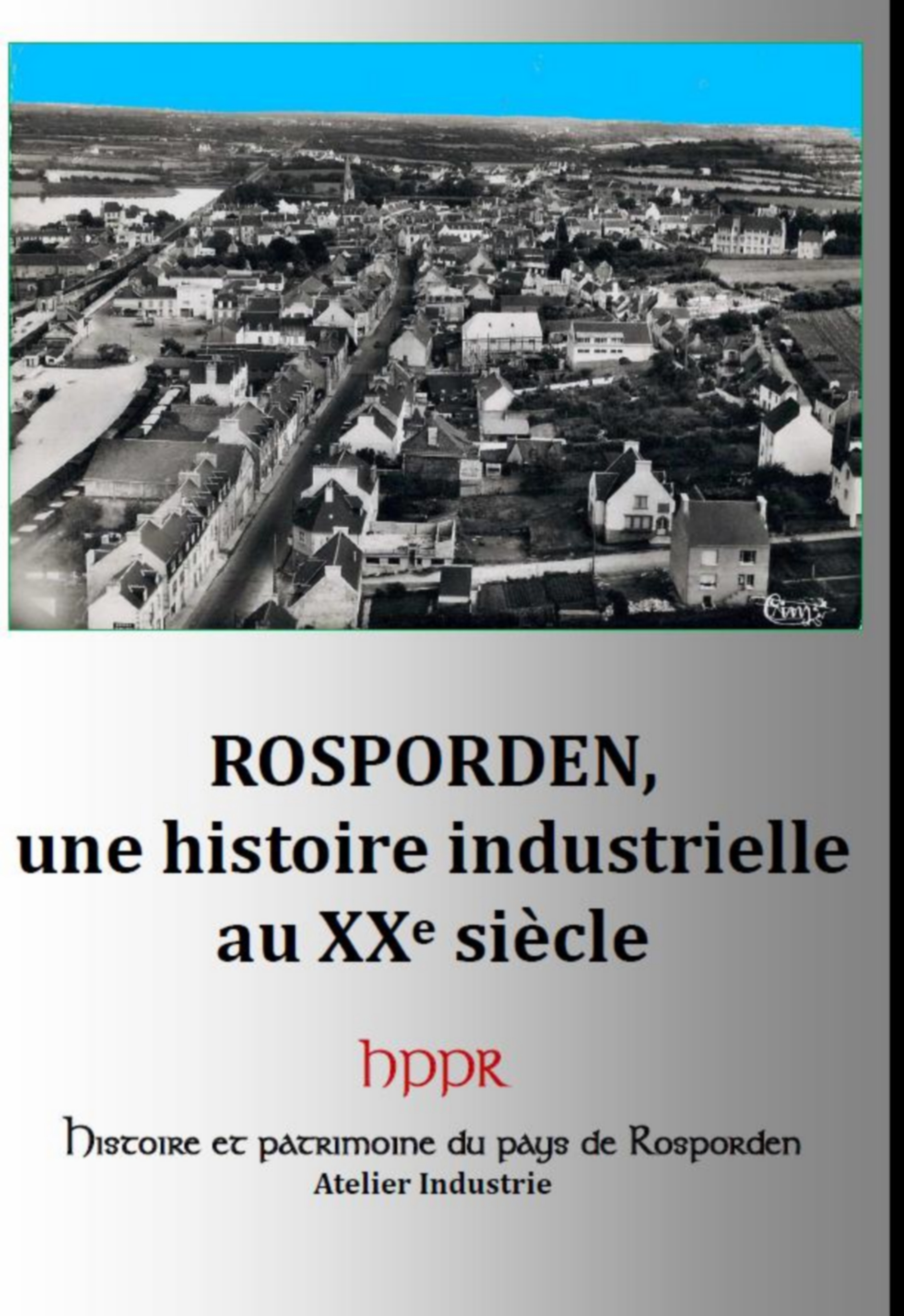 Rosporden : Industrie au XXe siècle
