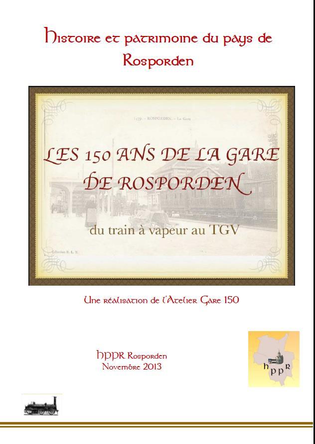 La gare de Rosporden a 150 ans