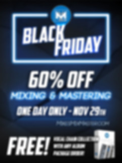 Mikes Mix and Master Black Friday 2019 Ad offering 60% off Online Mixing and Masterig Services
