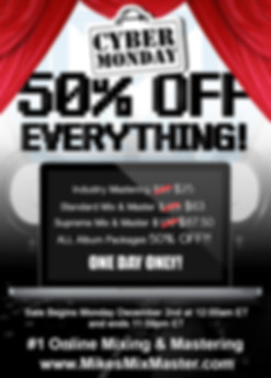 Ad for Mikes Mix & Masters 2019 Cyber Monday sale