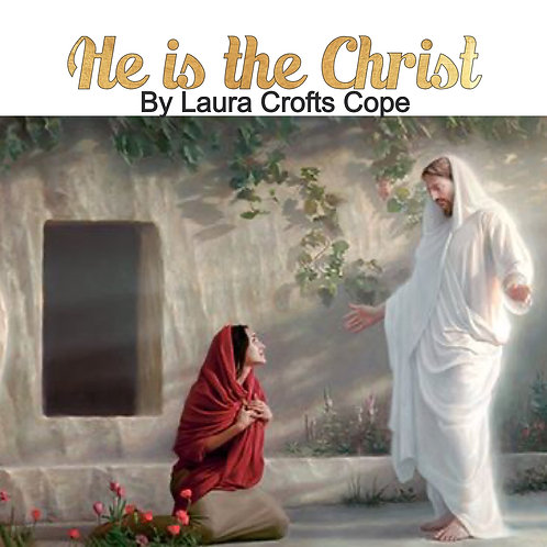 He is the Christ MP3 by Laura Crofts Cope