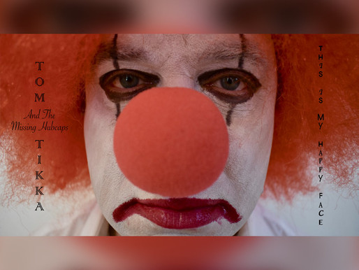 REVIEW - Tom Tikka & The Missing Hubcaps - 'This Is My Happy Face' (Album)