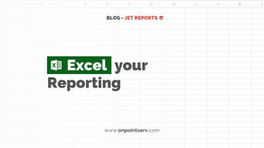 Excel your Reporting
