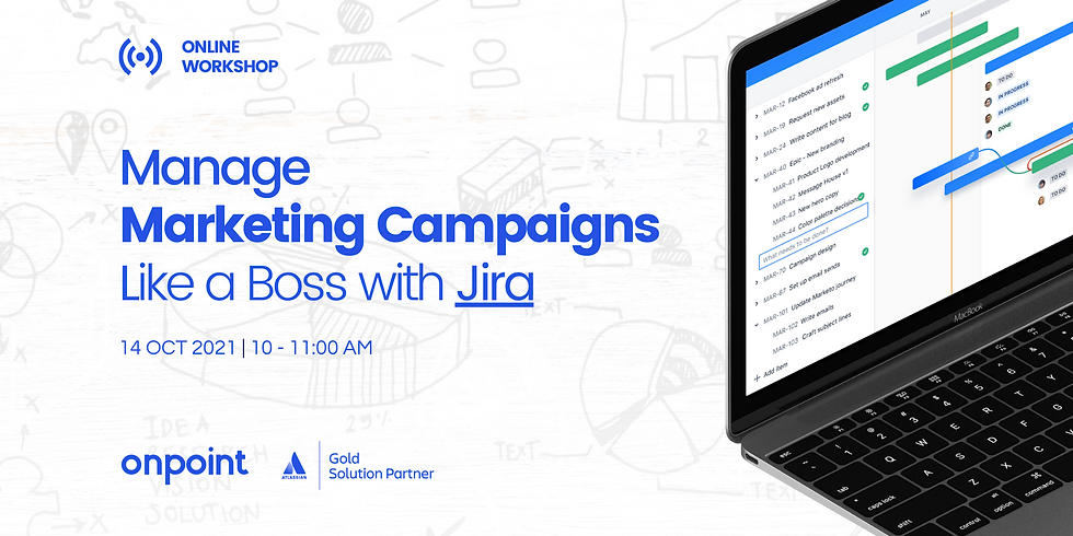 Manage Marketing Campaigns like a Boss with Jira -  Software for Marketers