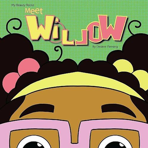 Meet Willow