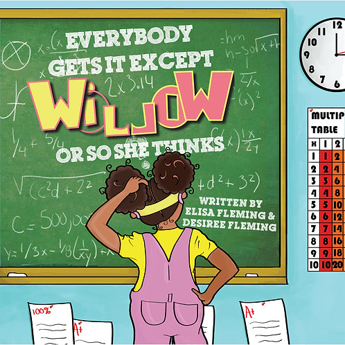 Everybody Gets It Except Willow OR So She Thinks