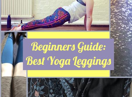 Beginners Guide: Fantastic Yoga Leggings