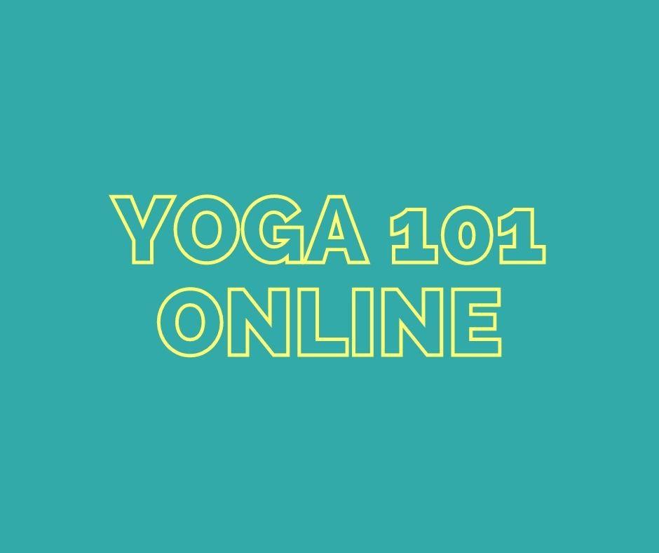 Yoga 101 - Online