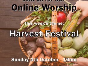 Sunday 4th October 2020 - Harvest Festival
