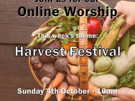 Sunday 4th October 2020 - Harvest Festival