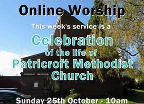 Sunday 25th October 2020 - Celebration of Patricroft Methodist Church