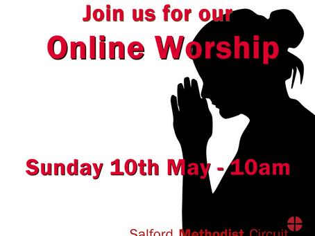 Worship - Sunday 10th May 2020