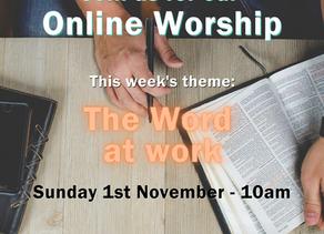 Sunday 1st November 2020 - The Word at work