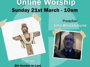 Sunday 21st March 2021 - 5th Sunday in Lent - The Passion - The Cross