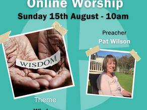 Sunday 15th August 2021 - Wisdom
