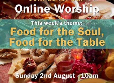 Sunday 2nd August 2020 - Food for the Soul, Food for the Table