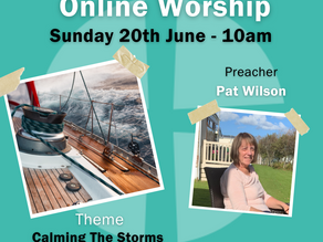 Sunday 20th June 2021 - Calming The Storms Of Life