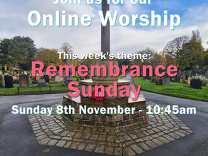Sunday 8th November 2020 - Remembrance Sunday - Note change of time