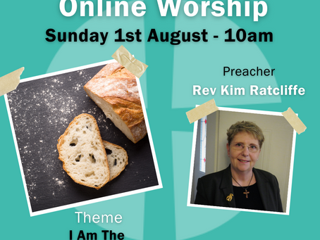 Sunday 1st August 2021 - I Am The Bread Of Life