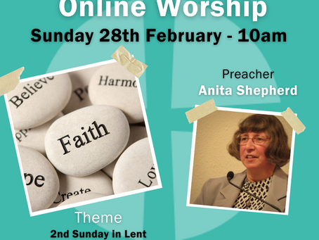 Sunday 28th February 2021 - 2nd Sunday in Lent - Faith