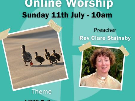 Sunday 18th July 2021 - I Will Follow