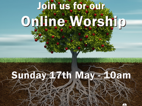 Worship - Sunday 17th May 2020
