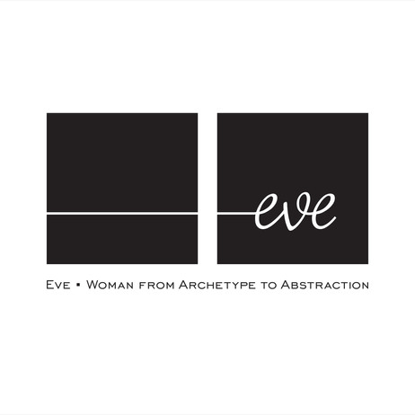 Eve :: Woman form Archetype to Abstraction