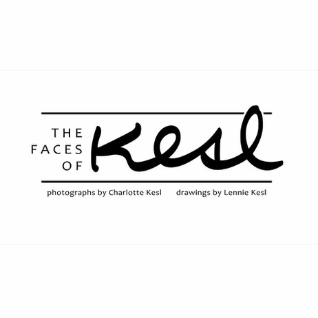 The Faces of Kesl: Photographs by Charlotte Kesl, Drawings by Lennie Kesl