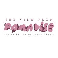 The View From Paradise: The Paintings of Alyne Harris