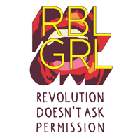 RBL GRL : Revolution Doesn't Ask Permission