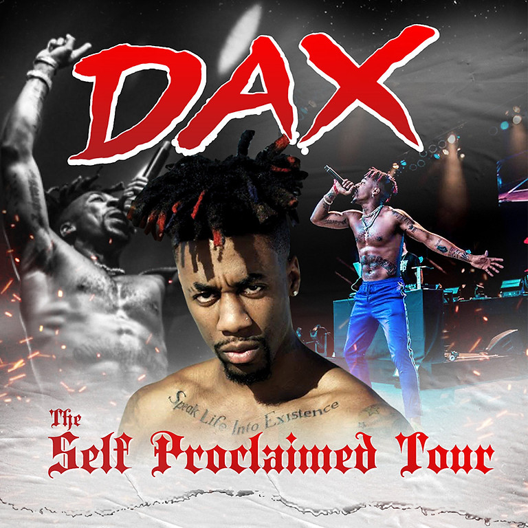 DAX - SELF PROCLAIMED TOUR