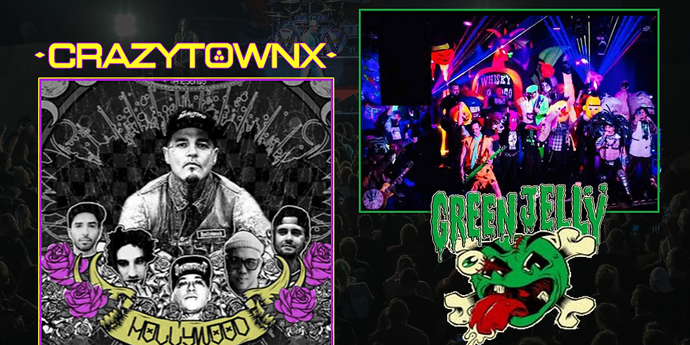 CrazyTownX and Green Jelly