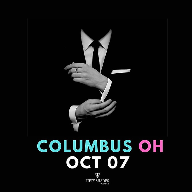 Fifty Shades Live | Columbus, OH