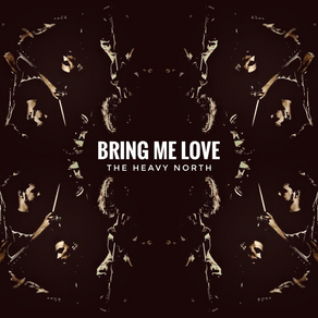 New video 'Bring Me Love' now available